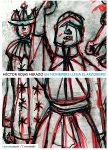 Héctor Rojas Herazo En noviembre llega el arzobispo