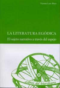 """Ejemplar del libro """"Literatura egódica"""" de Vicente Luis Mora"""