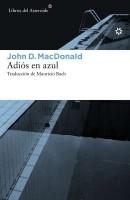 Adiós en azul, de John D.MacDonald
