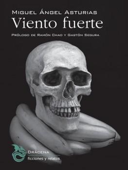 La trilogía bananera de Miguel Ángel Asturias