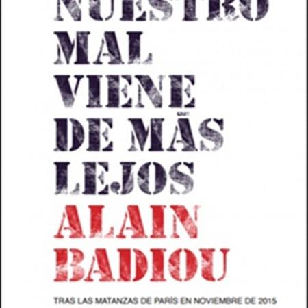 Nuestro mal_Alain Badiou