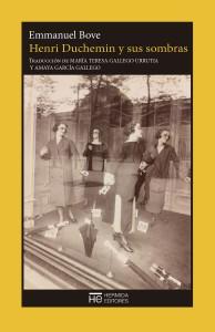 Emmanuel Bove: Henri Duchemin y sus sombras