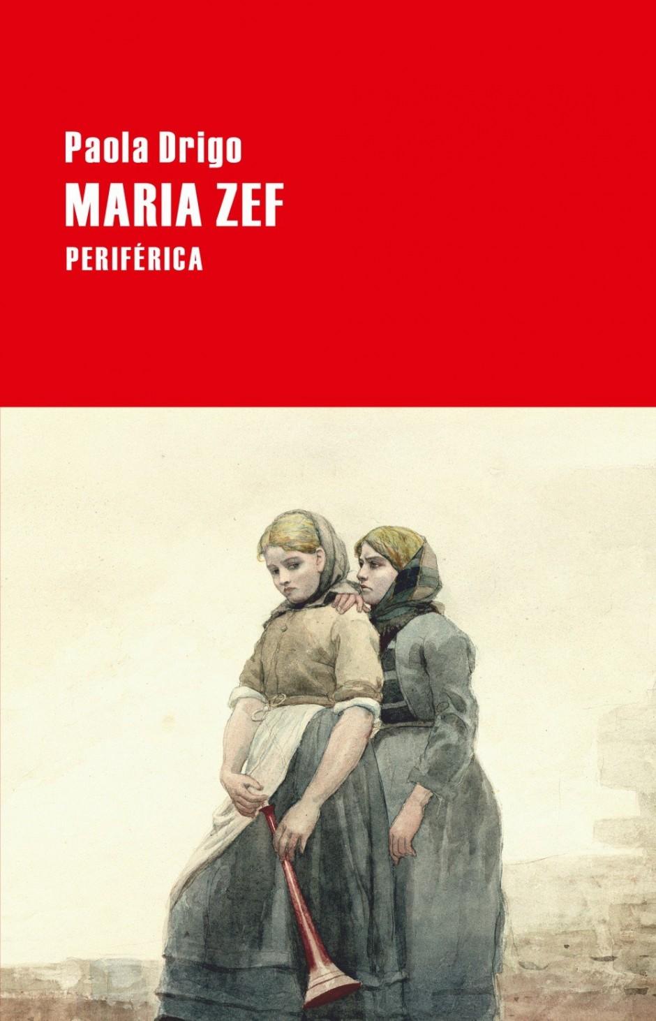 María Zef, de Paola Drigo