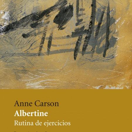 Albertine_Anne Carson