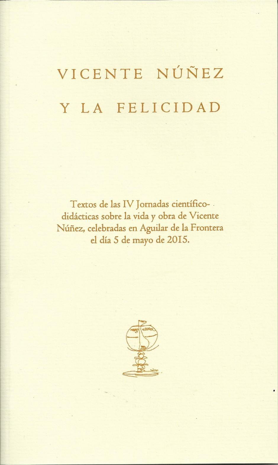 El poeta Vicente Núñez y lo indisoluble
