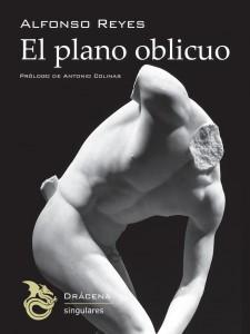 El plano oblicuo, de Alfonso Reyes