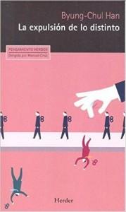 La expulsión de lo distinto: Percepción y comunicación en la sociedad actual