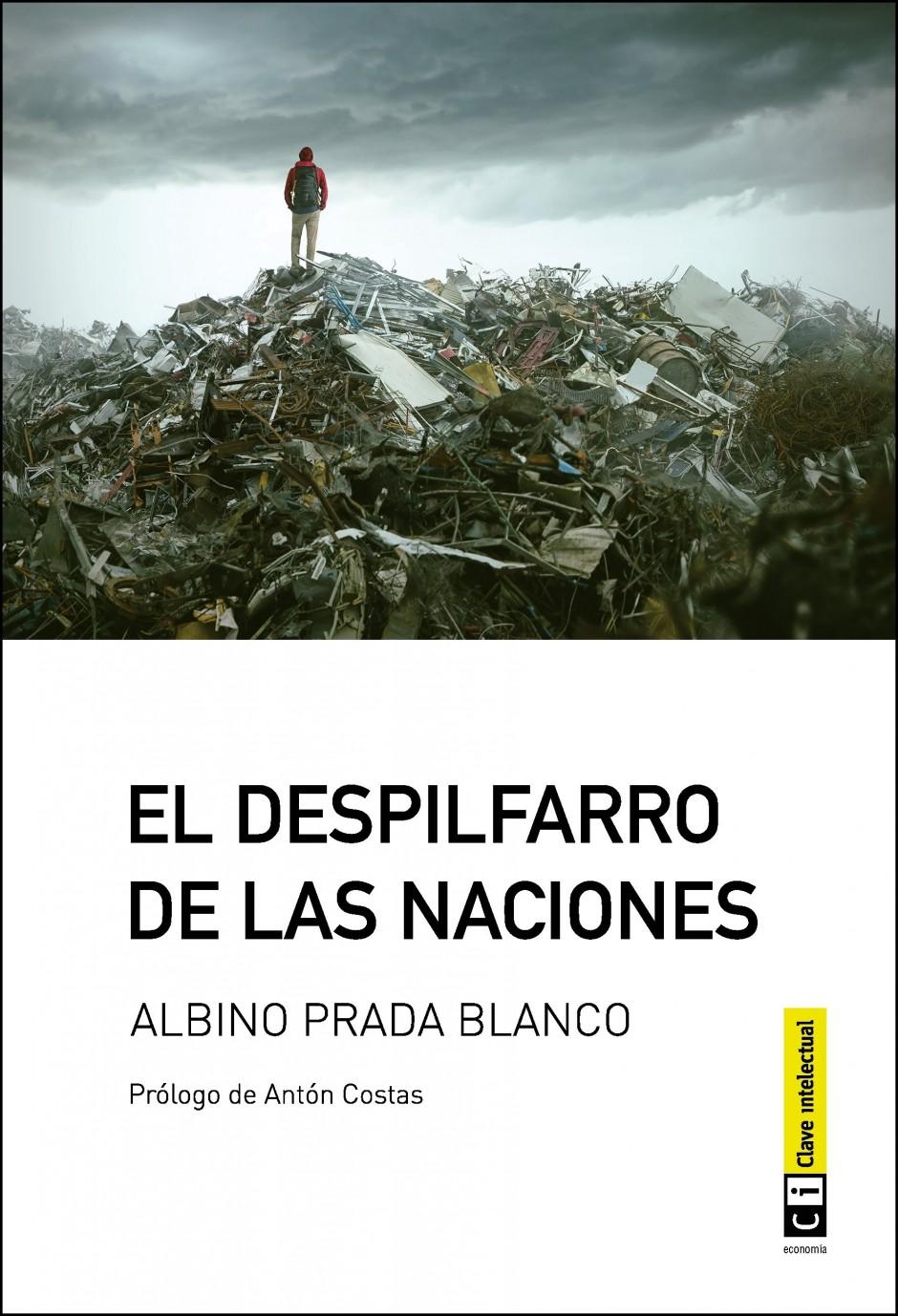 Albino Prada Blanco: El despilfarro de las naciones