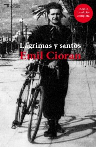 """""""Lágrimas y santos"""" de Emil Cioran"""