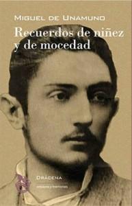 Recuerdos de niñez y de mocedad, de Miguel de Unamuno