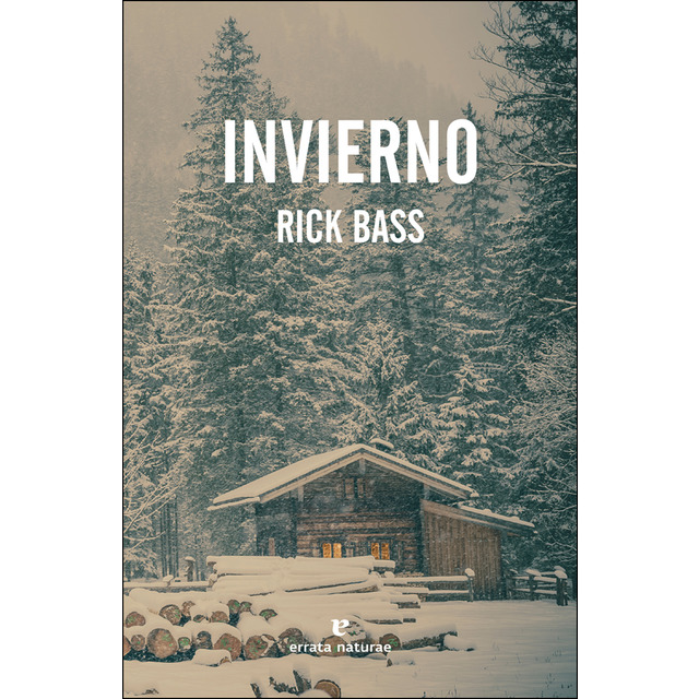 Invierno, de Rick Bass