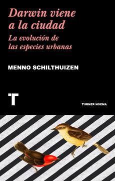 Darwin viene a la ciudad: la evolución de las especies humanas