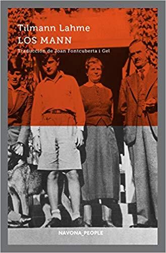 Los Mann: Historia de una familia, de Tilmann Lahme