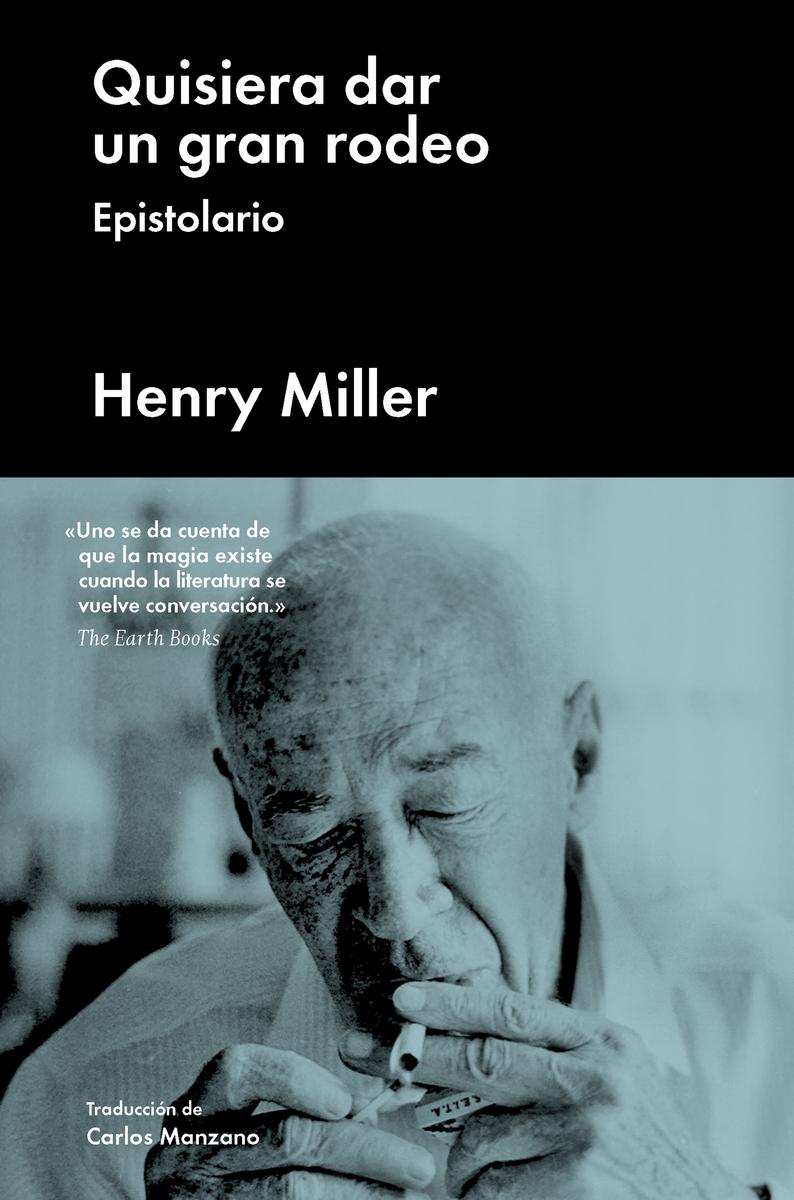 Quisiera dar un gran rodeo, Henry Miller