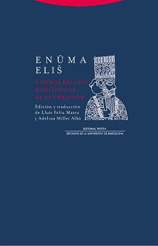 Enuma eliš y otros relatos babilónicos de la Creación