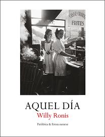 Aquel día, de Willy Ronis