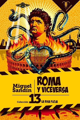 Roma y viceversa, la nueva novela de Miguel Sandín